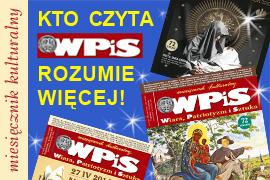 Miesięcznik WPIS - Wiara, Patriotyzm i Sztuka